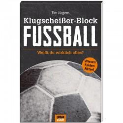 Was Mann braucht - KLUGSCHEISSER-BLOCK Fussball