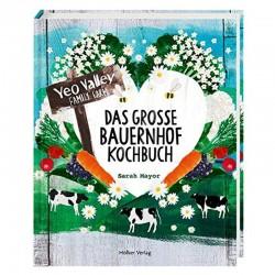 Das grosse Bauernhof Kochbuch